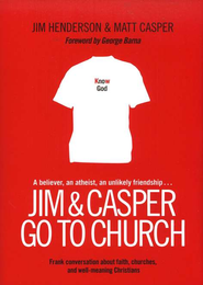 Jim and Casper Go to Church  -     By: Jim Henderson, Matt Casper, George Barna