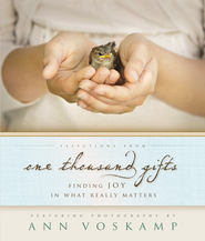 Selections from One Thousand Gifts: Finding Joy in What Really Matters  -              By: Ann Voskamp
