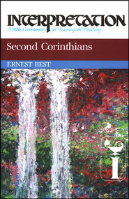 2nd Corinthians, Interpretation Commentary   -     By: Ernest Best