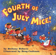 Fourth of July Mice    -              By: Bethany Roberts