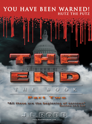 THE END The Book: Part Two: You Have Been Warned - eBook  -     By: J.L. Robb