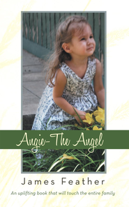 Angie-The Angel - eBook  -     By: James Feather