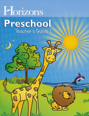 Horizons Preschool Teacher's Guide 1  -