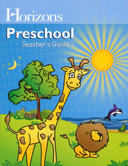 Horizons Preschool Teacher's Guide 2  -