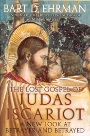 The Lost Gospel of Judas Iscariot: A New Look at Betrayer and Betrayed  -     By: Bart D. Ehrman