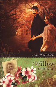 Willow Springs, Troublesome Creek Series #2   -              By: Jan Watson
