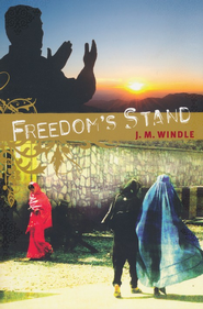 Freedom's Stand  -     By: Jeanette Windle