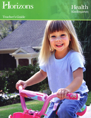 Horizons Health Kindergarten Teacher's Guide  -