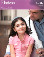 Horizons Health Grade 3 Teacher's Guide  -