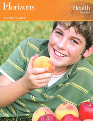 Horizons Health Grade 6 Teacher's Guide  -