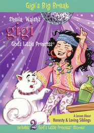 Gigi's Big Break: God's Little Princess DVD Series #7  -     By: Sheila Walsh