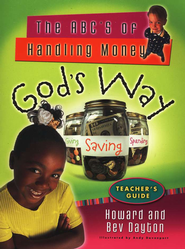 The ABC's of Handling Money God's Way (Teacher's Guide)  -     By: Howard Dayton, Beverly Dayton