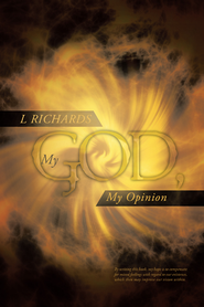 My God, My Opinion - eBook  -     By: L Richards