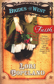Faith, Brides of the West Series #1 (rpkg)   -     By: Lori Copeland