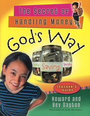 The Secret of Handling Money God's Way (Teacher's Guide)  -     By: Howard Dayton, Beverly Dayton