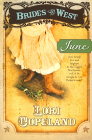 June, Brides of the West Series #2 (rpkg)   -              By: Lori Copeland