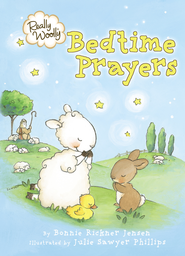 Really Woolly Bedtime Prayers  -     By: Bonnie Rickner Jensen