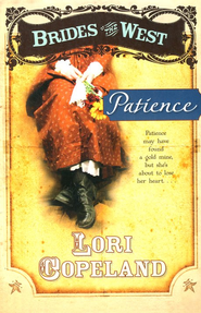 Patience, Brides of the West Series #6   -     By: Lori Copeland