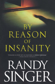 By Reason of Insanity  -     By: Randy Singer