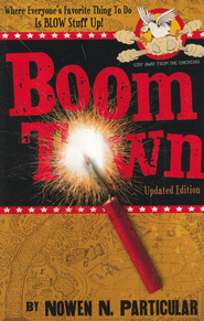 Boomtown: Chang's Famous Fireworks  -     By: Nowen N. Particular