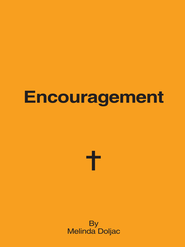Encouragement - eBook  -     By: Melinda Doljac