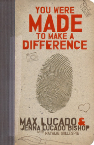 You Were Made to Make A Difference - Slightly Imperfect  -     By: Max Lucado, Jenna Lucado Bishop