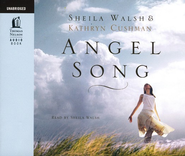 Angel Song - Unabridged Audiobook on CD   -     By: Sheila Walsh