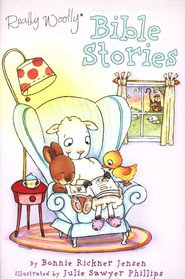 Really Woolly Bible Stories  -     By: Bonnie Rickner Jensen     Illustrated By: Julie Sawyer Phillips
