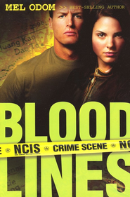 Blood Lines, NCIS Military Series #3   -     By: Mel Odom