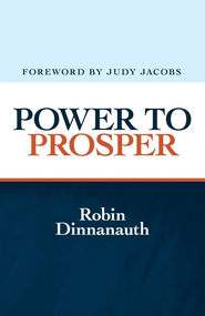 Power to Prosper - eBook  -     By: Robin Dinnanauth