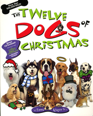 The Twelve Dogs of Christmas  -     By: Emma Kragen