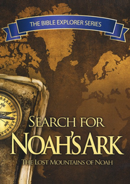 The Bible Explorer Series: Search for Noah's Ark--DVD              -