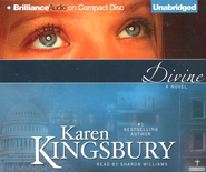 Divine                                 Audiobook on CD  -     By: Karen Kingsbury