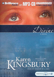 Divine - unabridged audiobook on MP3   -     By: Karen Kingsbury