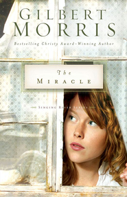 The Miracle - eBook  -     By: Gilbert Morris