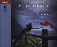 The Promises She Keeps - Audio Book  -     By: Erin Healy