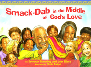 Smack Dab in the Middle of God's Love  -     By: Brennan Manning