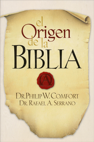 El Origen de la Biblia  (The Origin of the Bible)  -              By: Philip W. Comfort
