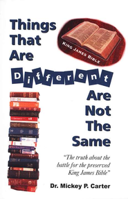 Things That Are Different Are Not The Same   -     By: Mickey P. Carter