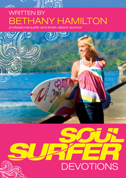 Soul Surfer Devotions  - Slightly Imperfect  -              By: Bethany Hamilton, Ann Byle