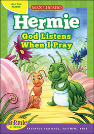 Hermie: God Listens When I Pray  -     By: Max Lucado