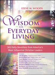 Wisdom for Everyday Living  -              By: Steve Woods