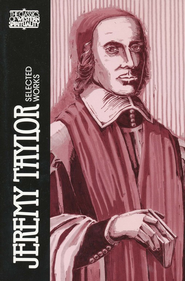 Jeremy Taylor: Selected Works (Classics of Western Spirituality)  -     Edited By: Thomas Carroll     By: Jeremy Taylor