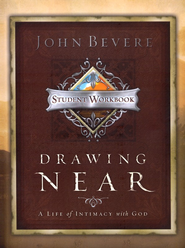 Drawing Near: A Life of Intimacy With God, Workbook - Slightly Imperfect  -     By: John Bevere