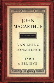 MacArthur 2in1: Vanishing Conscience & Hard to Believe - eBook  -     By: John MacArthur