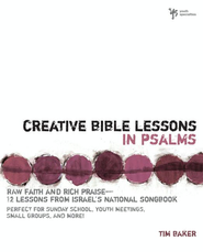 Creative Bible Lessons in Psalms   -     By: Tim Baker