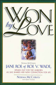 Won by Love - eBook  -     By: Norma McCorvey, Gary Thomas