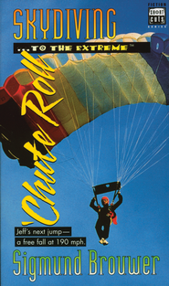 Shortcuts #3: Skydiving to the Extreme - eBook  -     By: Sigmund Brouwer