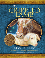The Crippled Lamb - Slightly Imperfect  -              By: Max Lucado