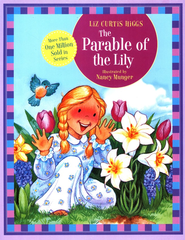 The Parable of the Lily, The Parable Series #2  - Slightly Imperfect  -     By: Liz Curtis Higgs
